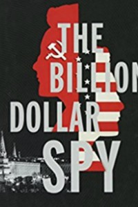 The Billion Dollar Spy (2018)