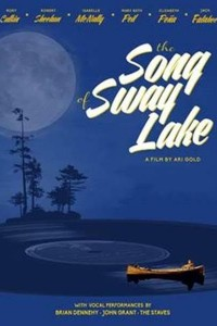 The Song Of Sway Lake (2017)