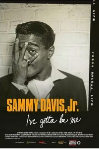 Sammy Davis Jr.: I've Gotta Be Me (2017)