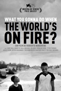What You Gonna Do When The World's On Fire? (2018)