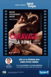 Au coeur de l'expo - Caravage (CGR Events) (2019)