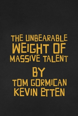 The Unbearable Weight Of Massive Talent (2021)