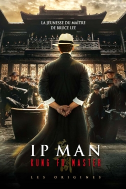 Ip Man Kung Fu Master - Les origines (2021)